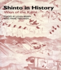 Shinto in History : Ways of the Kami - eBook