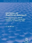 Lectures on Psychical Research (Routledge Revivals) : Incorporating the Perrott Lectures Given in Cambridge University in 1959 and 1960 - eBook