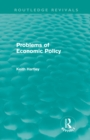 Problems of Economic Policy (Routledge Revivals) - eBook