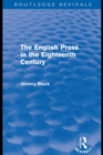 The English Press in the Eighteenth Century (Routledge Revivals) - eBook