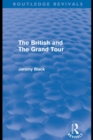 The British and the Grand Tour (Routledge Revivals) - eBook