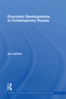 Economic Developments in Contemporary Russia - eBook