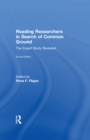 Reading Researchers in Search of Common Ground : The Expert Study Revisited - eBook