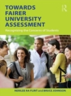 Towards Fairer University Assessment : Recognizing the Concerns of Students - eBook