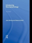 Introducing Neuropsychology : 2nd Edition - eBook