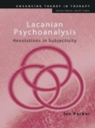 Lacanian Psychoanalysis : Revolutions in Subjectivity - eBook