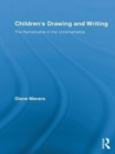 Children's Drawing and Writing : The Remarkable in the Unremarkable - eBook