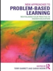 New Approaches to Problem-based Learning : Revitalising Your Practice in Higher Education - eBook
