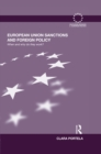 European Union Sanctions and Foreign Policy : When and Why do they Work? - eBook