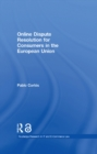 Online Dispute Resolution for Consumers in the European Union (Open Access) - eBook