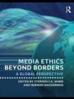 Media Ethics Beyond Borders : A Global Perspective - eBook