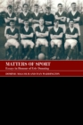 Matters of Sport : Essays in Honour of Eric Dunning - eBook