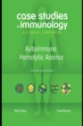 Case Studies in Immunology: Autoimmune Hemolytic Anemia : A Clinical Companion - eBook