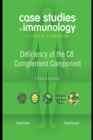 Case Studies in Immunology: Deficiency of the C8 Complement Component : A Clinical Companion - eBook