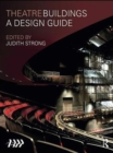Theatre Buildings : A Design Guide - eBook