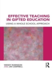 Effective Teaching in Gifted Education : Using a Whole School Approach - eBook