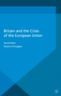 Britain and the Crisis of the European Union - eBook