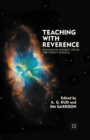 Teaching with Reverence : Reviving an Ancient Virtue for Today's Schools - eBook