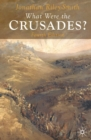 What Were the Crusades? - eBook