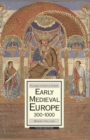 Early Medieval Europe, 300-1000 - eBook