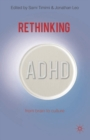 Rethinking ADHD : From Brain to Culture - eBook