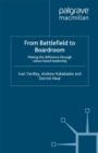 From Battlefield to Boardroom : Making the difference through values based leadership - eBook