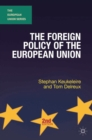 The Foreign Policy of the European Union - eBook
