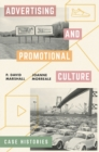 Advertising and Promotional Culture : Case Histories - eBook