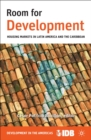 Room for Development : Housing Markets in Latin America and the Caribbean - eBook