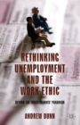 Rethinking Unemployment and the Work Ethic : Beyond the 'Quasi-Titmuss' Paradigm - Book