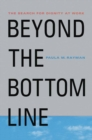 Beyond the Bottom Line : The Search for Dignity at Work - eBook