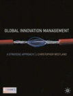 Global Innovation Management : A Strategic Approach - eBook
