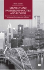 Strategy and Partnership in Cities and Regions : Economic Development and Urban Regeneration in Pittsburgh, Birmingham and Rotterdam - eBook