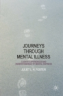 Journeys Through Mental Illness : Client Experiences and Understandings of Mental Distress - eBook