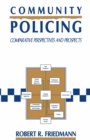 Community Policing : Comparative Perspectives and Prospects - eBook