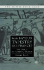 Was the Bayeux Tapestry Made in France? : The Case for St. Florent of Saumur - eBook