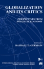 Globalization and Its Critics : Perspectives from Political Economy - eBook