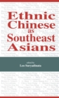 Ethnic Chinese As Southeast Asians - eBook