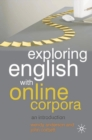 Exploring English With Online Corpora : An introduction - eBook