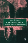Czechoslovakia : The Velvet Revolution and Beyond - eBook