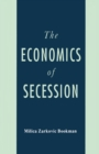 The Economics of Secession - eBook