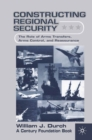 Constructing Regional Security : The Role of Arms Transfers, Arms Control, and Reassurance - eBook