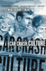 Car Crash Culture - eBook