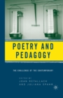 Poetry and Pedagogy : The Challenge of the Contemporary - eBook