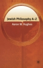 Jewish Philosophy A-Z - eBook