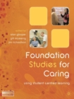 Foundation Studies for Caring : Using Student-Centred Learning - eBook