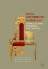 Local Government in England : Centralisation, Autonomy and Control - eBook