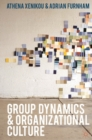 Group Dynamics and Organizational Culture : Effective Work Groups and Organizations - eBook