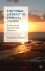 Emotional Literacy in Criminal Justice : Professional Practice with Offenders - eBook