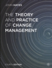 The Theory and Practice of Change Management - Book